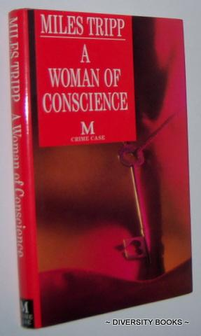 A WOMAN OF CONSCIENCE