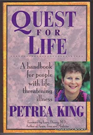 QUEST FOR LIFE : A Handbook for People With Life-Threatening Illness
