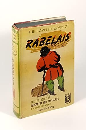 The Complete Works of Rabelais: Rabelais; Le Clercq,