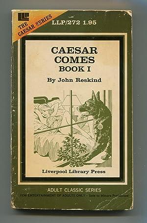 Caesar Comes Book I: John Reskind