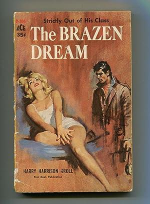 The Brazen Dream: Harry Harrison Kroll