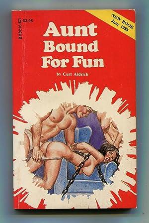 Aunt Bound For Fun: Curt Aldrich