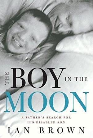DJB00086 Boy in the Moon: A Father's Search for His Disabled Son, The