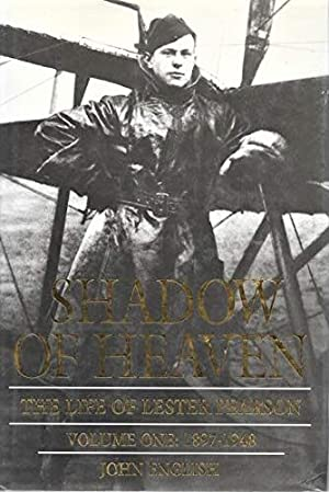 DJB00162 Shadow Of Heaven: The Life Of Lester Pearson
