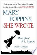 DJB01925 Mary Poppins, She Wrote: The Life of P.L. Travers