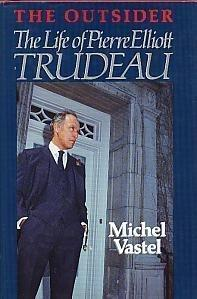 DJB00219 Outsider: The Life Of Pierre Elliott Trudeau, The