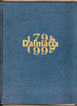 Dalmatia Pennsylvania The First Two Hundred Years A Bicentennial History 1798-1998: Martz Richard J