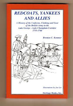Redcoats Yankees and Allies A History of: Kemmer Brenton C