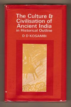 The Culture and Civilisation of Ancient India: Kosambi D D