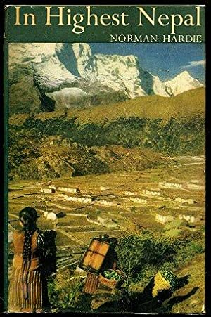 In Highest Nepal. Our Life Among the: HARDIE, Norman.