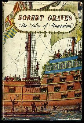 The Isles of Unwisdom.: GRAVES, Robert.