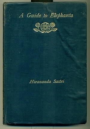 A Guide to Elephanta.: INDIA). SASTRI, Hirananda.