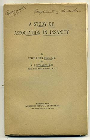 A Study of Association In Insanity. Reprinted: KENT, Grace Helen