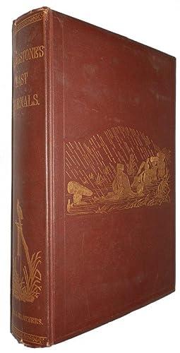 The Last Journals of David Livingstone, In: LIVINGSTON, David.