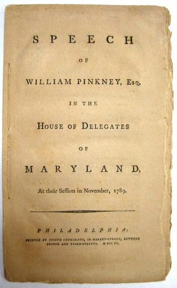 SPEECH OF WILLIAM PINKNEY, ESQ. IN THE HOUSE OF DELEGATES OF MARYLAND, AT THEIR SESSION IN NOVEMBER...