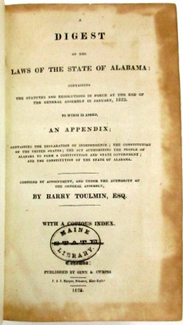 A DIGEST OF THE LAWS OF THE STATE OF ALABAMA: CONTAINING THE STATUTES AND RESOLUTIONS IN FORCE AT...