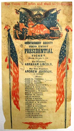 MONTGOMERY COUNTY OHIO UNION PRESIDENTIAL TICKET| (ELECTION NOVEMBER 8, 1864)| FOR PRESIDENT, ABR...