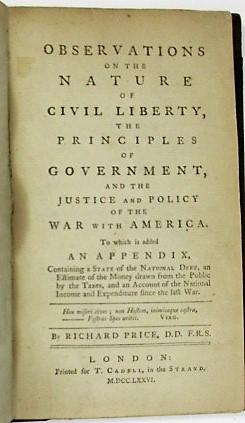 OBSERVATIONS ON THE NATURE OF CIVIL LIBERTY, THE PRINCIPLES OF GOVERNMENT, AND THE JUSTICE AND PO...