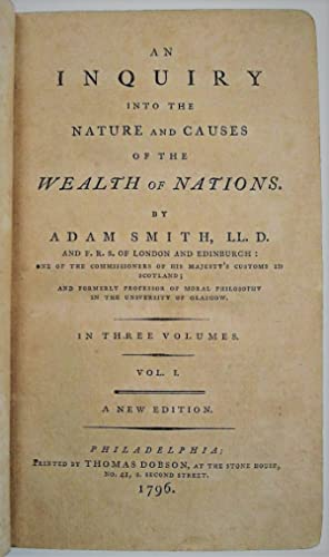 AN INQUIRY INTO THE NATURE AND CAUSES OF THE WEALTH OF NATIONS.IN THREE VOLUMES. A NEW EDITION