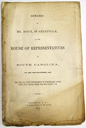 REMARKS OF MR. BOYCE, OF GREENVILLE, IN THE HOUSE OF REPRESENTATIVES OF SOUTH CAROLINA, ON THE 9T...