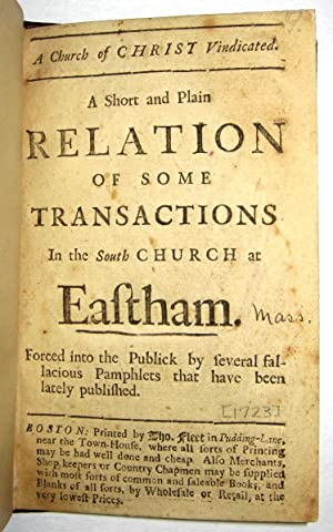 A CHURCH OF CHRIST VINDICATED. A SHORT AND PLAIN RELATION OF SOME TRANSACTIONS IN THE SOUTH CHURC...
