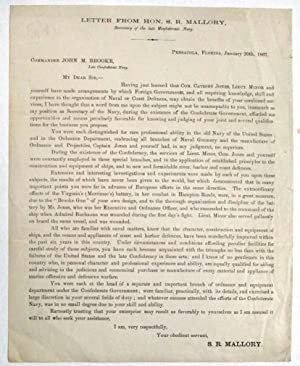 LETTER FROM HON. S.R. MALLORY, SECRETARY OF THE LATE CONFEDERATE NAVY. PENSACOLA, FLORIDA, JANUAR...