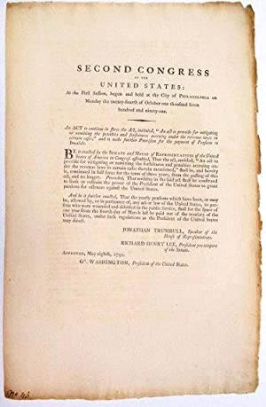 SECOND CONGRESS OF THE UNITED STATES: AT THE FIRST SESSION.AN ACT TO CONTINUE IN FORCE THE ACT, I...