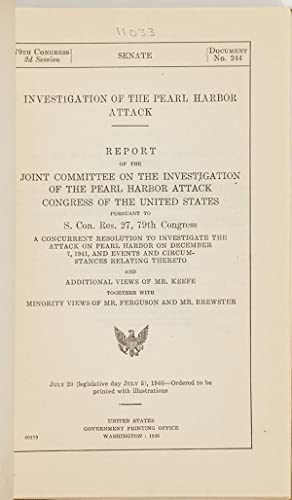 INVESTIGATION OF THE PEARL HARBOR ATTACK: Pearl Harbor]