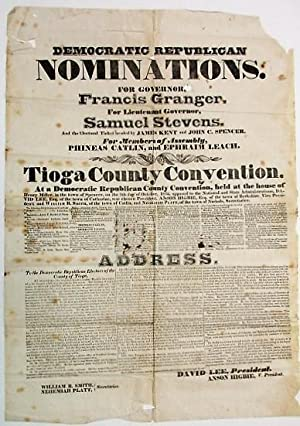 DEMOCRATIC REPUBLICAN NOMINATIONS. FOR GOVERNOR, FRANCIS GRANGER. FOR LIEUTENANT GOVERNOR, SAMUEL...
