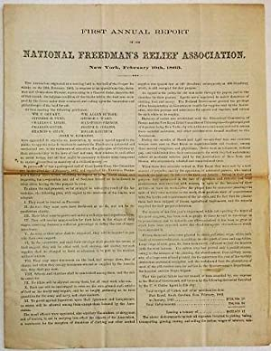 FIRST ANNUAL REPORT OF THE NATIONAL FREEDMAN'S RELIEF ASSOCIATION. NEW YORK, FEBRUARY 19TH, 1863