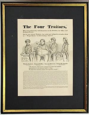 THE FOUR TRAITORS, WHO MOST INFAMOUSLY SOLD THEMSELVES TO THE DORRITES, FOR OFFICE AND POLITICAL ...