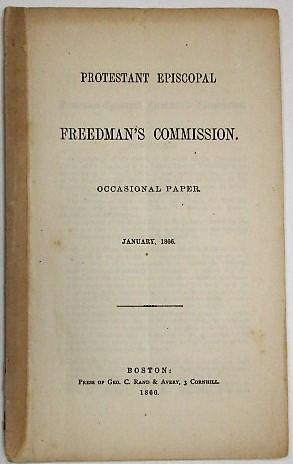 PROTESTANT EPISCOPAL FREEDMAN'S COMMISSION. OCCASIONAL PAPER. JANUARY, 1866