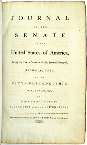 JOURNAL OF THE SENATE OF THE UNITED STATES OF AMERICA, BEING THE FIRST SESSION OF THE SECOND CONG...