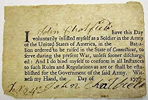 I [JOHN CHATFIELD] HAVE THIS DAY VOLUNTARILY INLISTED MYSELF AS A SOLDIER IN THE ARMY OF THE UNIT...