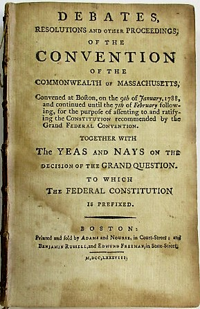 DEBATES, RESOLUTIONS AND OTHER PROCEEDINGS; OF THE CONVENTION OF THE COMMONWEALTH OF MASSACHUSETT...