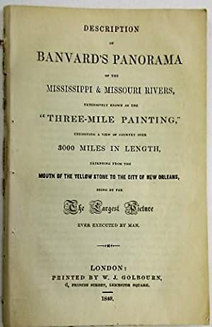 DESCRIPTION OF BANVARD'S PANORAMA OF THE MISSISSIPPI & MISSOURI RIVERS, EXTENSIVELY KNOWN AS THE ...