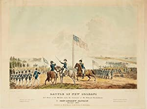 BATTLE OF NEW ORLEANS AND DEFEAT OF THE BRITISH UNDER THE COMMAND OF SIR EDWARD PACKENHAM [sic], ...