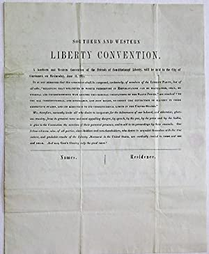 SOUTHERN AND WESTERN LIBERTY CONVENTION. A SOUTHERN AND WESTERN CONVENTION OF THE FRIENDS OF CONS...