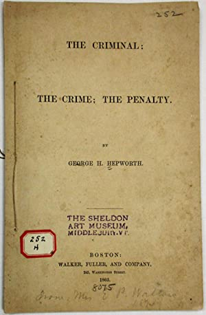 THE CRIMINAL; THE CRIME; THE PENALTY