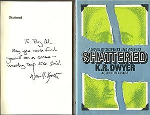 Shattered - Signed: K. R. Dwyer