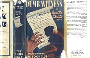 Dumb Witness - Rare Book Club edition w/4 Glossy Illustrations & Original Dust Jacket