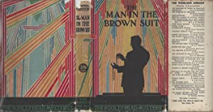 The Man In The Brown Suit - with Original Dust Jacket