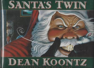 Santa's Twin - Signed by Both Author: Dean Koontz &