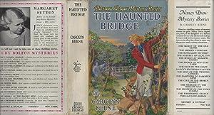 Nancy Drew #15 The Haunted Bridge w/DJ: Carolyn Keene