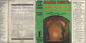 Murder On The Orient Express - WITH ORIGINAL DUST JACKET (SAME 1ST STATE DUST JACKET ARTWORK)