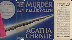 Murder In the Calais Coach (aka Murder on the Orient Express) - VERY RARE 1ST PRINTING IN ORIGINA...