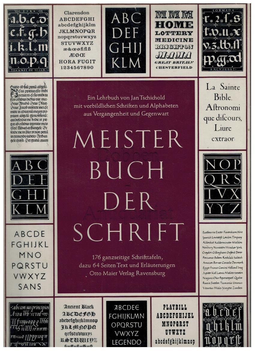 Meisterbuch der Schrift. Ein Lehrbuch von Jan: Tschichold, Jan: