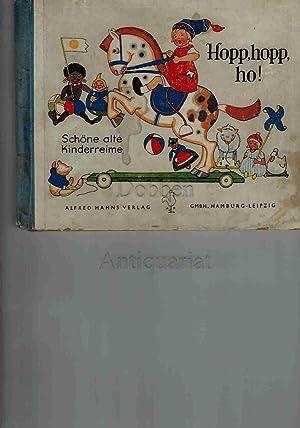 Hopp, hopp, ho! Schöne alte Kinderreime: Wenz-Vietor (Illus.), Else: