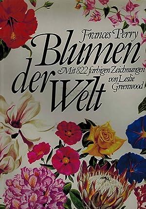Blumen der Welt.: Perry, Frances und
