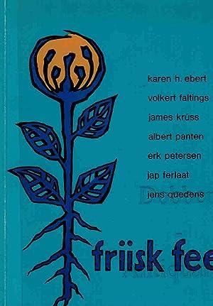 Friisk Fees. En Antologii.: Ebert, Karen H.,
